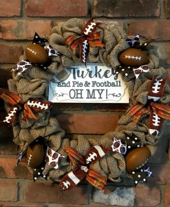 """Turkey and Pie and Football Oh My 16"""" Fall Burlap Wreath"""