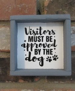 Visitors Approved by the Dog Wood Framed Sign