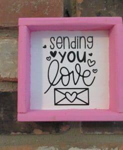 Sending You Love Wood Framed Sign