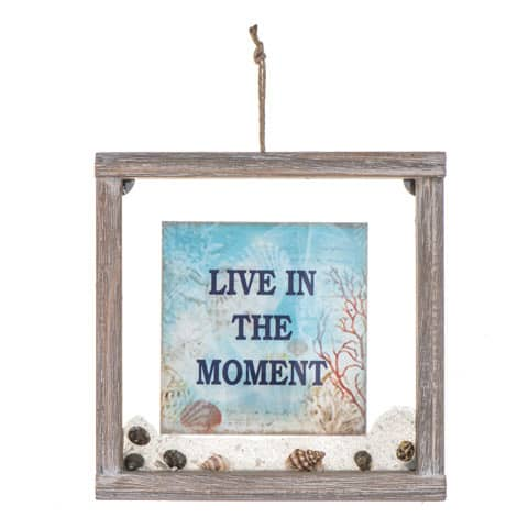 """Live In The Moment Sign: Framed, Glass/Wood 8"""" X 8"""""""