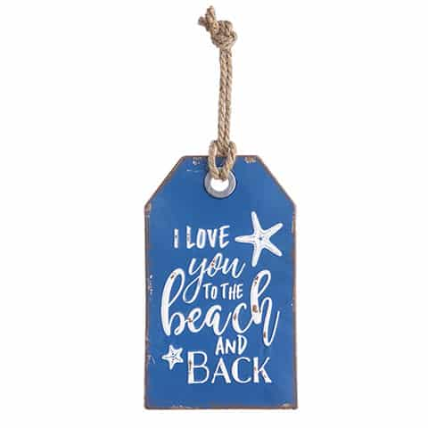 """I Love You To The Beach And Back Metal Wall Tag 7"""" X 12"""""""
