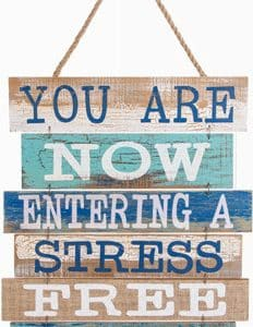 """You Are Now Entering a Stress Free Zone 15"""" X 17.7"""" Wood Sign"""