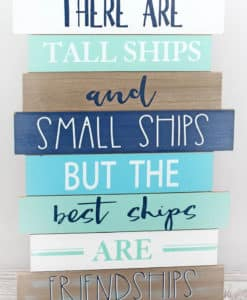 """The Best Ships Are Friendships 21"""" x 14"""" Wood Slat Wall Sign"""