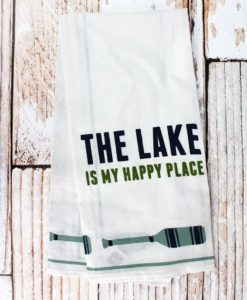 The Lake Is My Happy Place Kitchen Tea Towel
