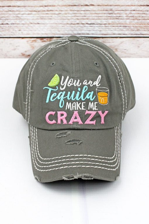 Distressed Steel Gray You And Tequila Make Me Crazy Adjustable Hat